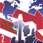 Vol. 2 - Class Pride World Wide