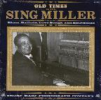 More Old Times with Sing Miller