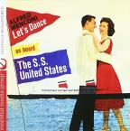 Let's Dance On Board S.S. United States