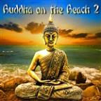 Buddha On The Beach 2 ~ Summer Chillout