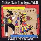 Yiddish Music Goes Gypsy Vol. II