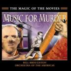 Magic of the Movies: Music For Murder