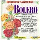 Highlights Of Classical Music- Bolero