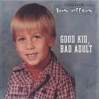 Good Kid, Bad Adult