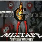 Street Money: American Gangsta