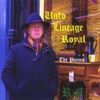 Unto Lineage Royal - The Poems