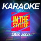 Karaoke In The Style Of Elton John