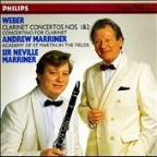 Weber: Clarinet Concertos 1 & 2, Concertino / A Marriner