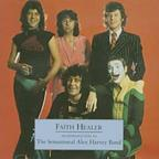 Faith Healer: An Introduction to the Sensational Alex Harvey Band