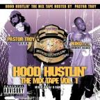 Hood Hustlin': The Mix Tape, Vol. 1