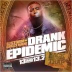 Vol. 13 - Drank Epedimic