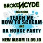 Teach Me How To Scream/Da House Party