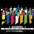 Original Music Factory Collection: Gospel
