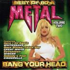 Best Of 80'S Metal Vol. 2: Bang Your Head