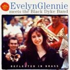 Evelyn Glennie Meets The Black Dyke Band- Reflected In Brass