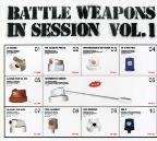 Battle Weapon In Session Vol. 1 - Battle Weapon In Session