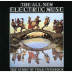 All New Electic Muse: Story Of Folk Into