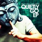 Quietly Go EP