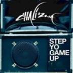 Step Yo Game Up (Single)