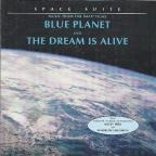 Blue Planet/Dream Alive: Music From The Imax Films
