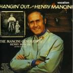 Mancini Generation/Hangin' Out with Henry Mancini
