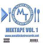 Meal Ticket Records: Mixtape, Vol. 1