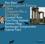 Petr Eben: Landscapes of Patmos; Okna; Concerto No. 2 for Organ