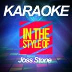 Karaoke - In The Style Of Joss Stone