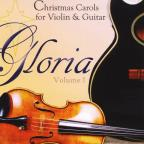 Gloria Volume 1 Christmas Carols For Violin & Guit