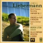 Lowell Liebermann: Symphony No. 2; Concerto for Flute &amp; Orchestra