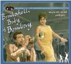 Bombay Connection, Vol. 2: Bombshell Baby of Bombay: Bouncin' Nightclub Grooves...