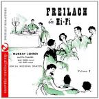 Freilach In Hi-Fi: Jewish Wedding Dances 3