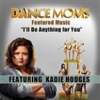 I'll Do Anything For You (Featured Music In Dance Moms)