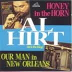 Honey In The Horn/Our Man In New Orleans