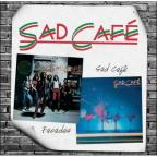Facades/Sad Cafe