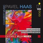 Pavel Haas: Chamber Music