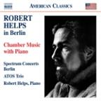 Robert Helps in Berlin: Chamber Music with Piano