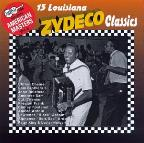 Arhoolie Presents American Masters, Vol. 5: 15 Louisiana Zydeco Classics