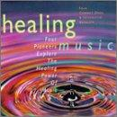 Healing Music- Four Pioneers Explore The Healing Power Of Music