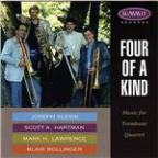 Four of a Kind, Music for Trombone Quartet