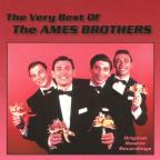Very Best of the Ames Brothers