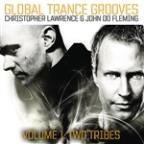 Global Trance Grooves (Continuous DJ Mix By Christopher Lawrence &amp; John 00 Fleming)