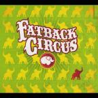 Fatback Circus