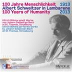 100 Years of Humanity: Ullrich Bohme Plays Bach