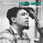 Essential Charles Mingus: The Columbia Years