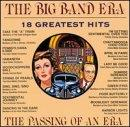 Big Band Era: 18 Greatest Hits