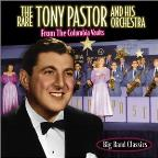 Uncollected Tony Pastor: 24 Song Compilation