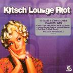 Kitsch Lounge Riot