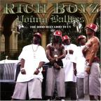 Romeo Presents Rich Boyz