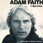 Faith, Adam - I Survive